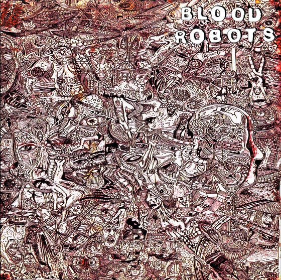 Image of Blood Robots - Blood Robots LP (Thought Crime Records, Germany)
