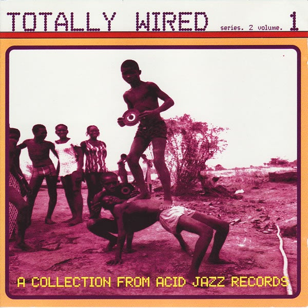 Image of Totally Wired - Series 2 Volume 1 - Compilation CD