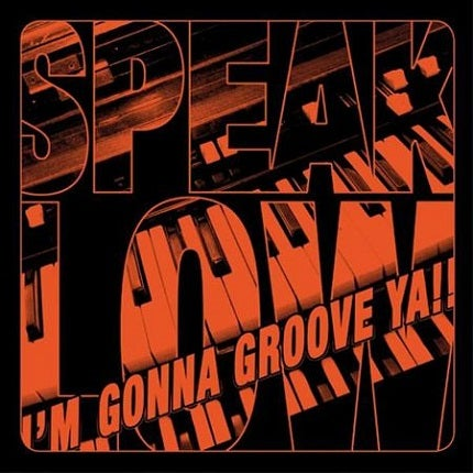 Image of SpeakLow - I'm Gonna Groove Ya!! - CD Album