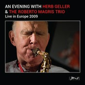 "Image of An Evening With Herb Geller & The Roberto Magris Trio (""NEW"" Release!!!!)"