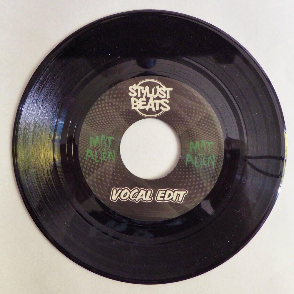 "Image of 7"" Vinyl - Mat the Alien - Alien Twerkshop 45 w B Side Stylust Beats Vocal Version"