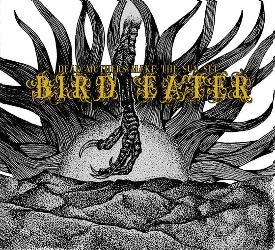 "Image of Bird Eater - Dead Mothers Make the Sun Set 12""LP"