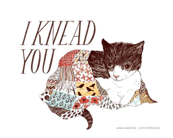 Image of I Knead You / 8x10 Color Print