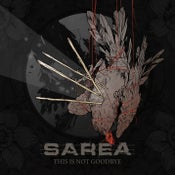 Image of Sarea - This is not goodbye DOOCD012