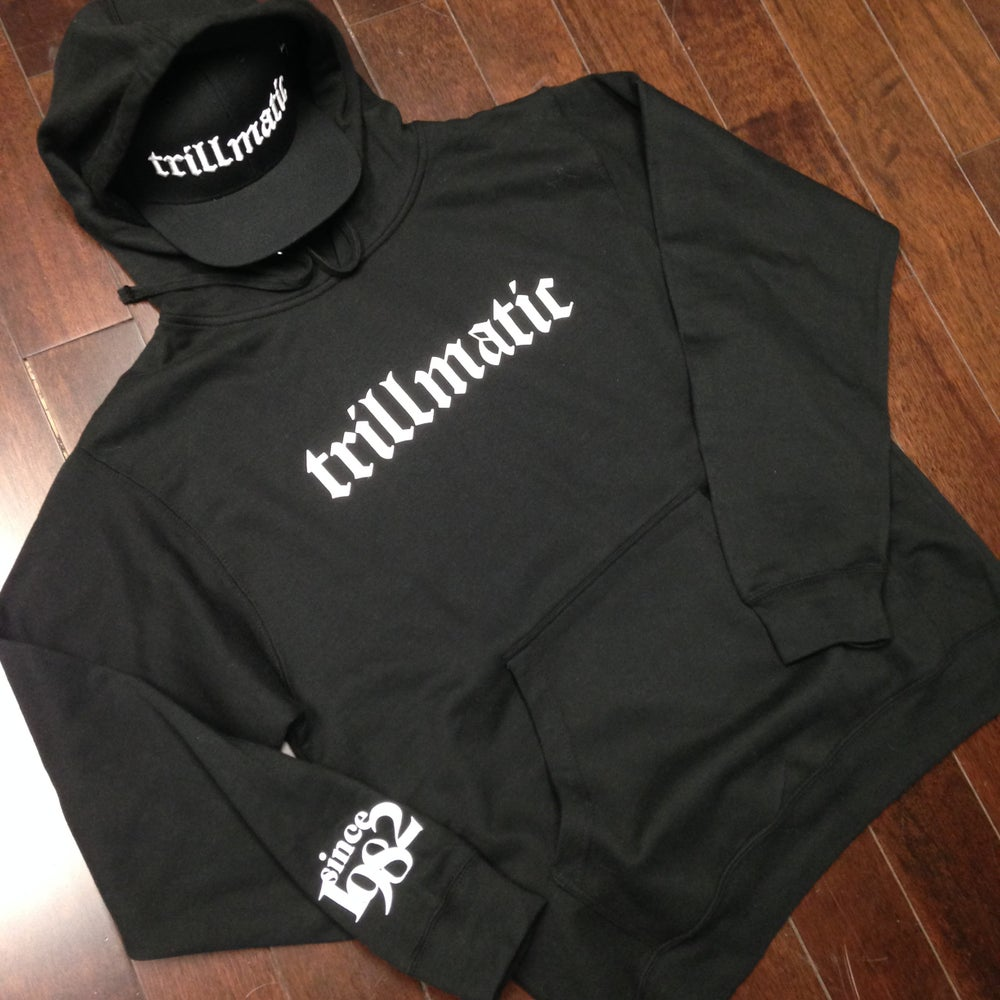 Image of Trillmatic hoody