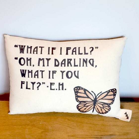 "Image of "" What if I fall?"" Quote Pillow"