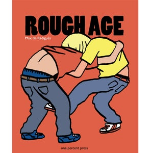"Image of Max de Radigues ""Rough Age"""