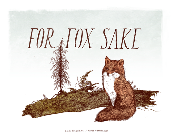 Image of For Fox Sake / 8x10 Color Print