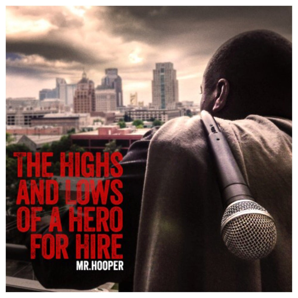 Image of Album: THE HIGHS AND LOWS OF A HERO FOR HIRE