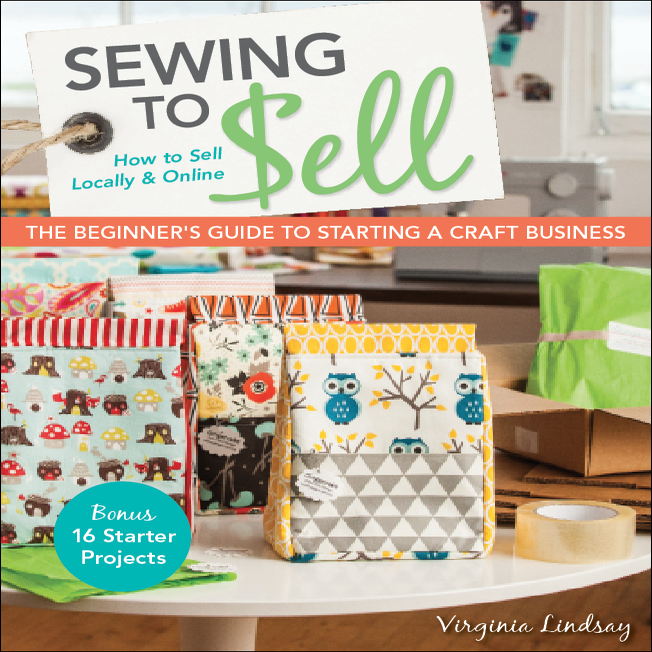 sewing to sell the beginner 39 s guide to starting a craft business gingercake. Black Bedroom Furniture Sets. Home Design Ideas