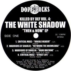 """Image of KILLED BY DEF Vol.4: THE WHITE SHADOW """"THEN & NOW"""""""
