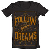 Image of Follow Your Dreams