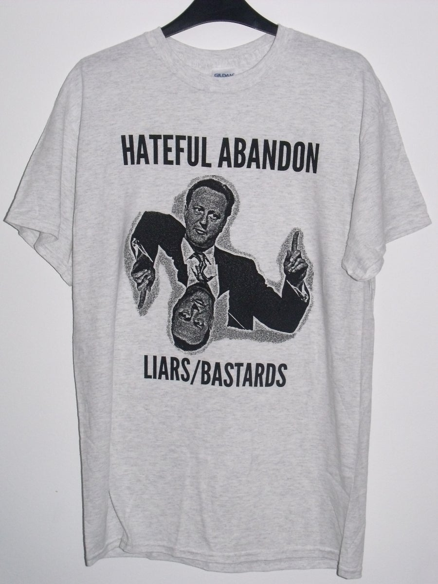 Hateful Abandon Liars Bastards Band T Shirt Hateful