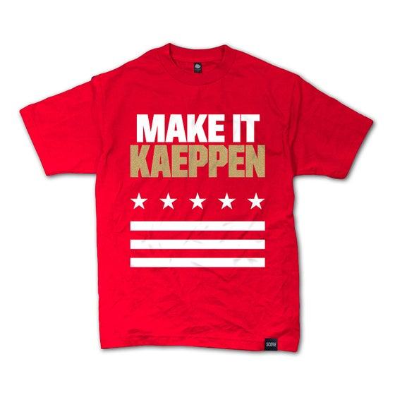 Image of Make It Kaeppen T‑Shirt
