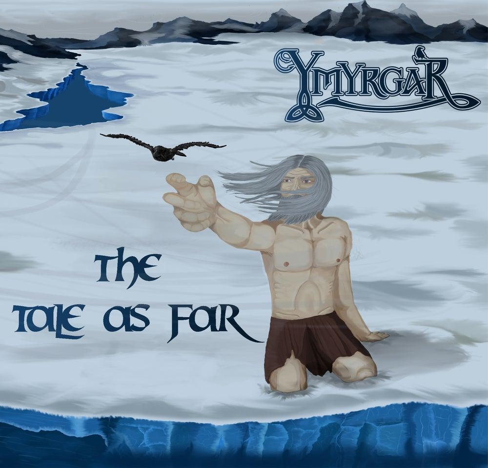 Image of Ymyrgar - The Tale As Far