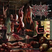 Image of Cerebral Effusion - Smashed And Splattered Ordgans reissue CD