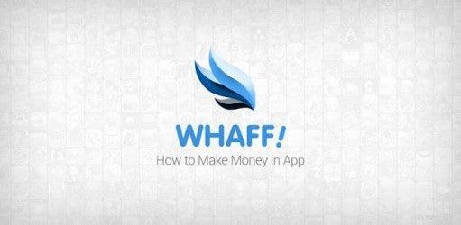 Image of Aplikasi WHAFF Cara Mudah Mendapatkan Dollar Lewat HP Android