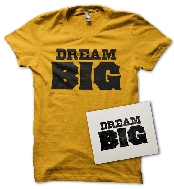 Image of Dream Big Shirt & Letterpress Print Combo