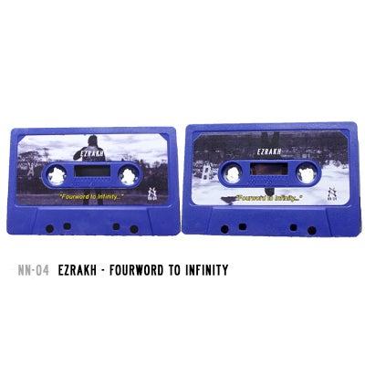 Image of NN-04 | Ezrakh Fourword To Infinity Cassette