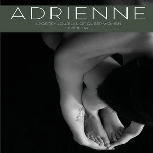 Image of Adrienne Issue 04: A Poetry Journal of Queer Women