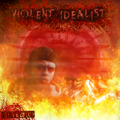 Image of Violent Idealist (FREE SHIPPING)