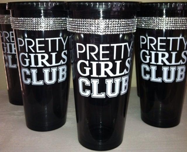 Image of Pretty Girls Club (rhinestone embellished) tumblers