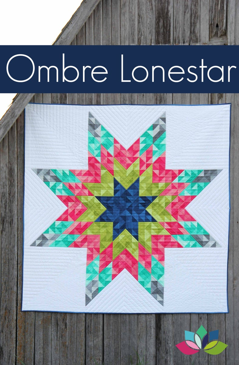 V And Co Ombre Lonestar Pdf Quilt Pattern
