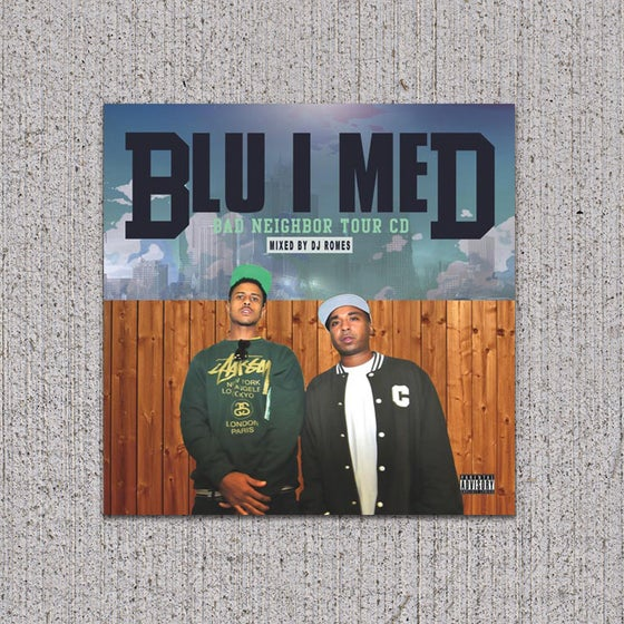 Image of BLU/MED - Bad Neighbor Tour CD