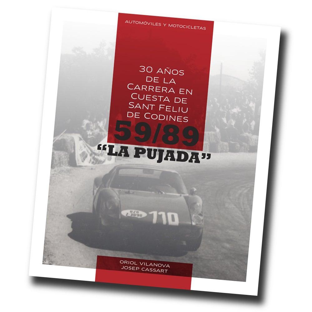 """Image of Libro """"La Pujada"""" 1959-1989 Historia de la carrera en cuesta de Sant Feliu de Codines"""