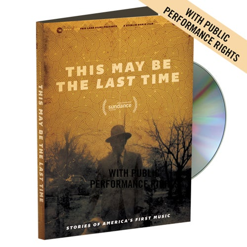 Image of This May Be The Last Time DVD (With Public Performance Rights)
