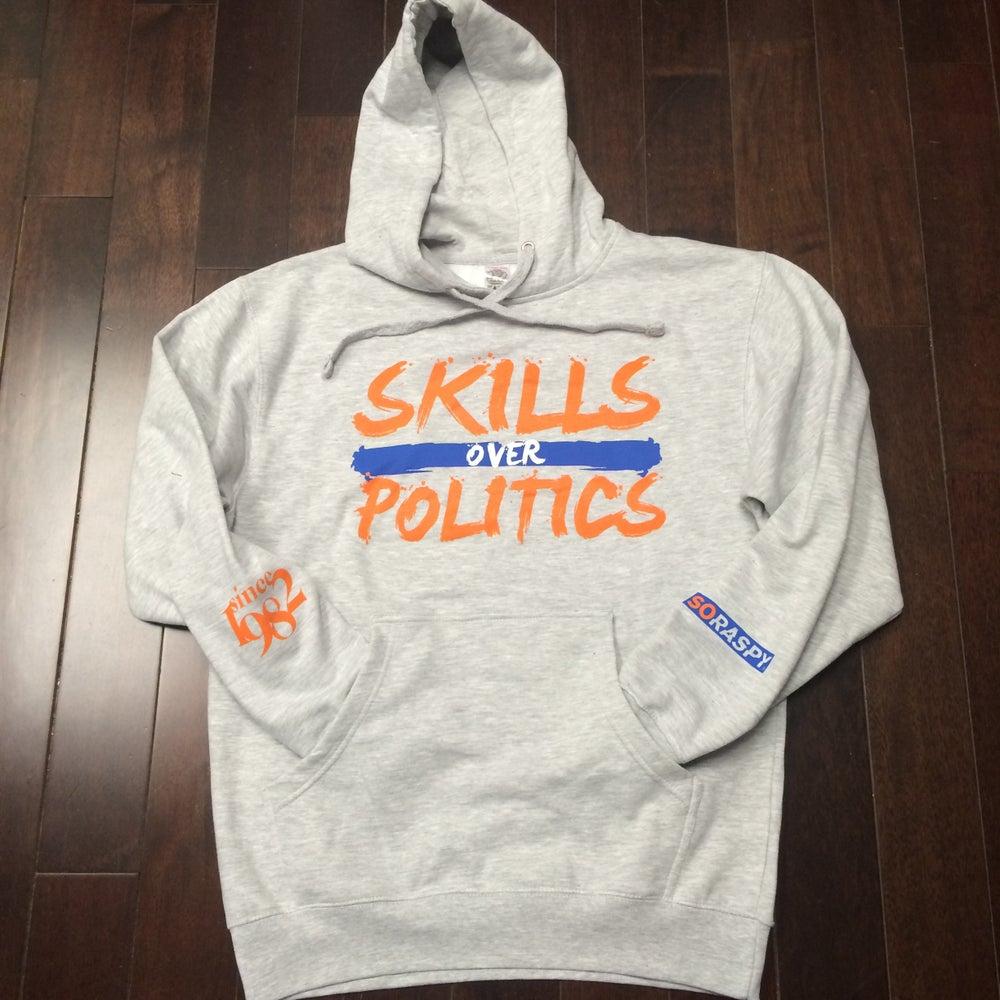 Image of Skills Over Politics Grey Hoodie