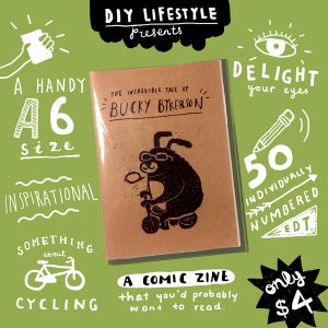 Image of Zine: The Incredible Tale of Bucky Bykerson