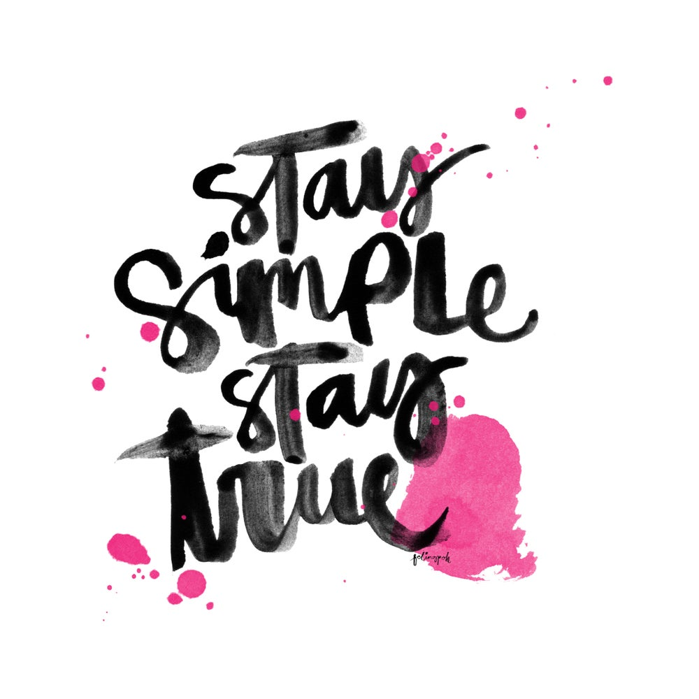 Image of Stay Simple Stay True