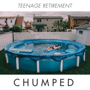 Image of ALR: 028 CHUMPED - TEENAGE RETIREMENT -- LP/CD - OUT NOW