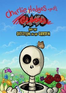 Image of Imaginary Gumbo Mini: Charlie Hodges and the Skeleton in the Garden