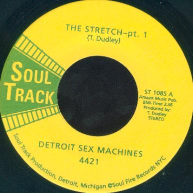 Image of THE STRETCH PT.1- DETROIT SEX MACHINES