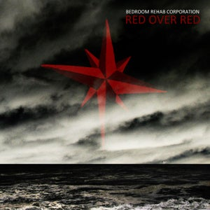 Image of Bedroom Rehab Corporation - Red Over Red LP