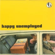 "Image of HAPPY UNEMPLOYED - RARE 7"" VINYL (LIMITED EDITION 300 copies)"