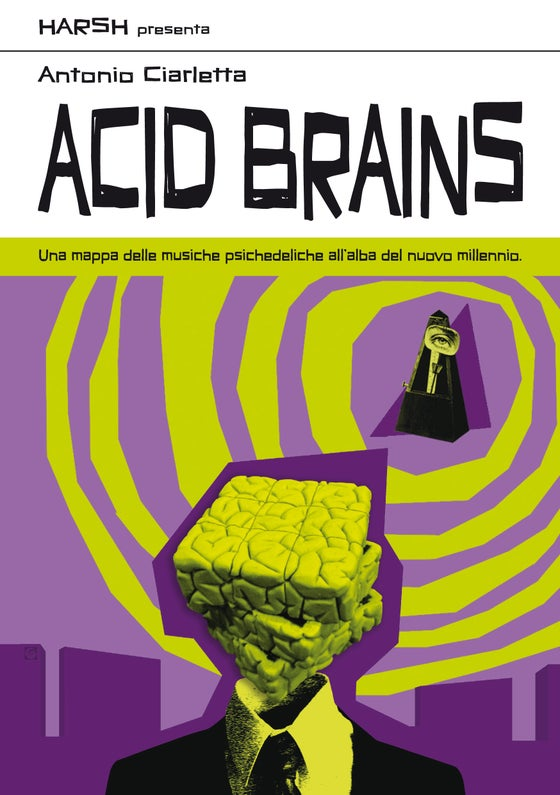 "Image of Antonio Ciarletta ""Acid Brains"" (Book)"