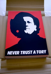 Image of 'NEVER TRUST A TORY' A3 Screenprint