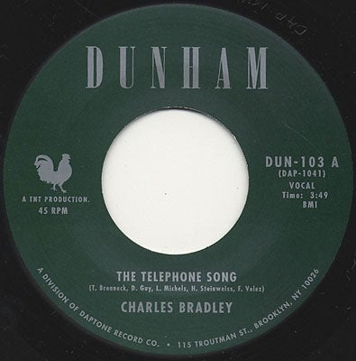 Image of THE TELEPHONE SONG/TIRED OF FIGHTING-CHARLES BRADLEY/MENHAHAN STREET BAND
