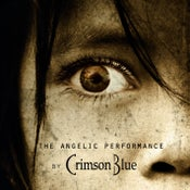 "Image of CRIMSON BLUE ""The Angelic Performance"" CD"