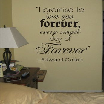 Image of I Promise to Love You Forever Twilight Quote Decal Sticker ...