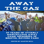 Image of Away The Gas - Bristol Rovers book - FREE UK delivery & FREE Banksy book