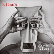 Image of KITSCH - PLASTIC LIVES