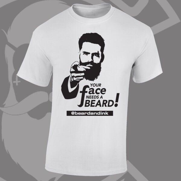 "Image of Beard and Ink ""Your Face Needs A Beard"" Tee"