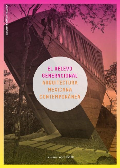 Image of El relevo generacional. Arquitectura mexicana contemporánea