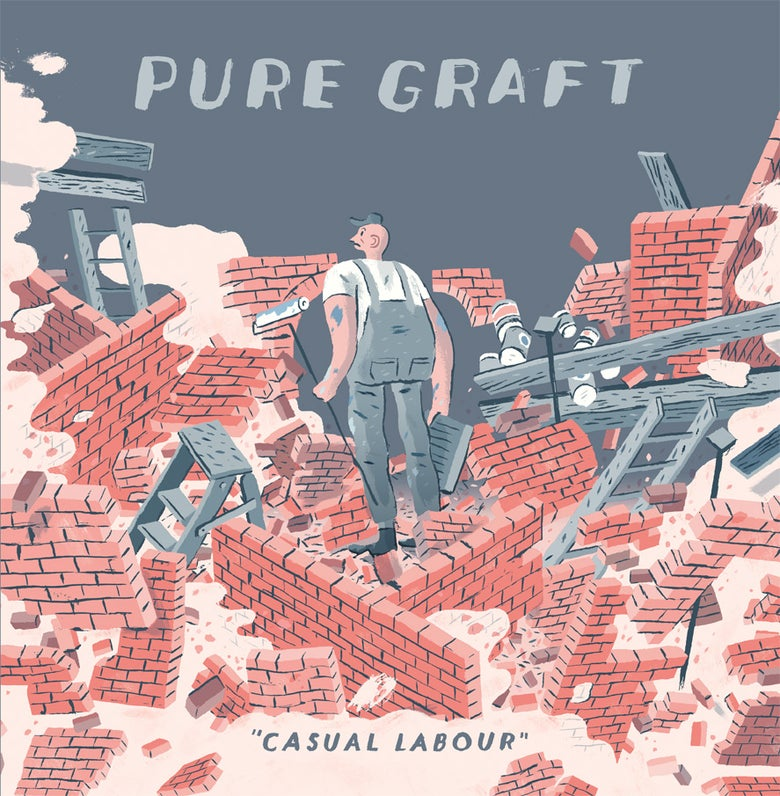 Image of Pure Graft - Casual Labour