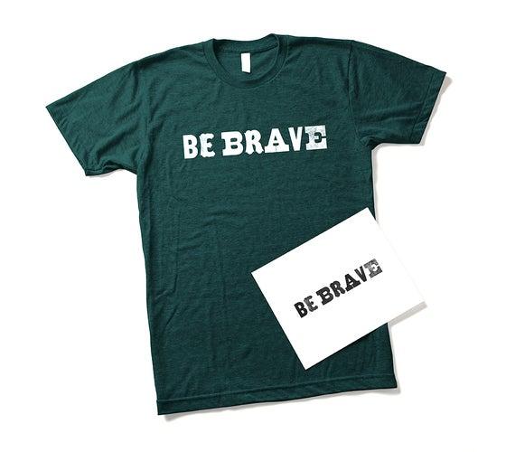 Image of Be Brave Shirt & Lettpress Print Combo