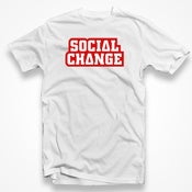 Image of Social Change TShirt (White)